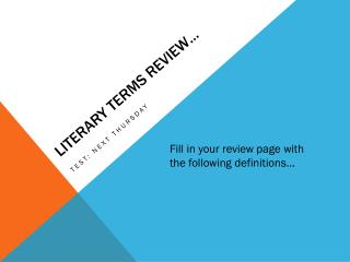 LITERARY TERMS REVIEW�