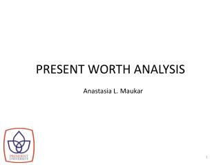 PRESENT WORTH ANALYSIS