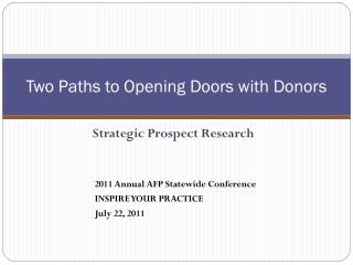 Two Paths to Opening Doors with Donors