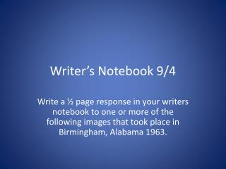 Writer's Notebook 9/4