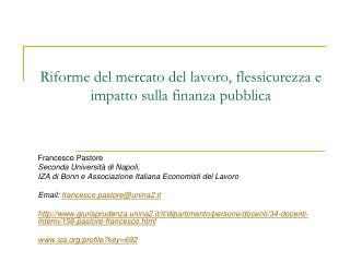 Riforme del mercato del lavoro, flessicurezza e impatto sulla finanza pubblica