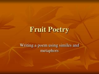 Fruit Poetry