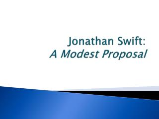 Jonathan Swift: A Modest Proposal