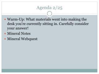 Agenda 2/25
