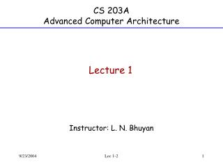 CS 203A Advanced Computer Architecture