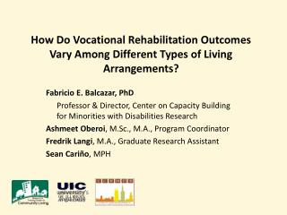 How Do Vocational Rehabilitation Outcomes Vary Among Different Types of Living Arrangements?