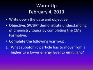 Warm-Up February 4, 2013