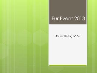 Fur Event 2013