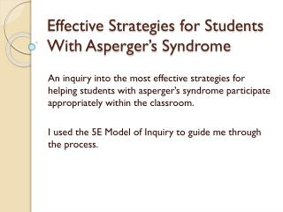 Effective Strategies for Students With  Asperger's  Syndrome