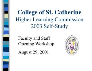 College of St. Catherine Higher Learning Commission 2003 Self-Study