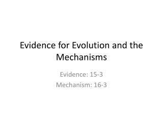 Evidence for Evolution and the Mechanisms