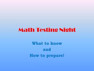 Math Testing Night