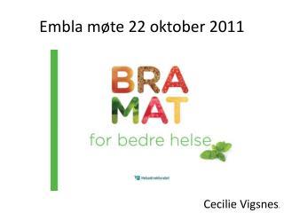 Embla møte 22 oktober 2011