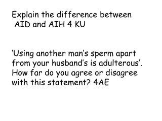 Explain the difference between  AID and  AIH 4 KU