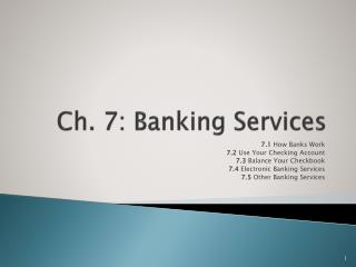 Ch. 7: Banking Services