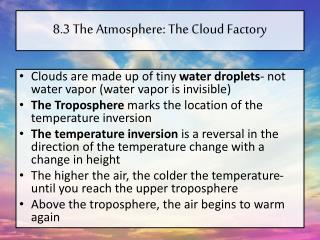 8.3 The Atmosphere: The Cloud Factory