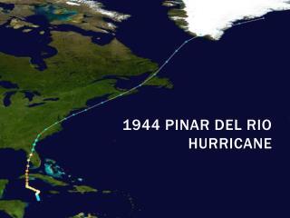 1944 Pinar Del Rio Hurricane