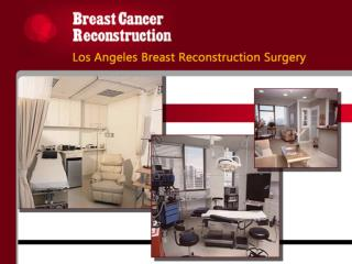 Breast Cancer Reconstruction - Breast Reconstruction Surgery