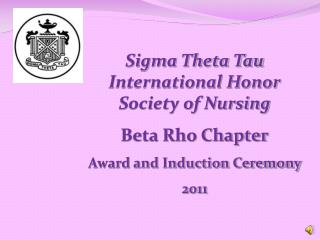 Sigma Theta Tau International Honor Society of Nursing Beta Rho Chapter