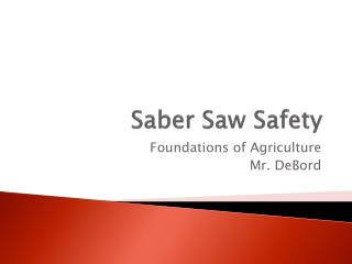 Saber Saw Safety