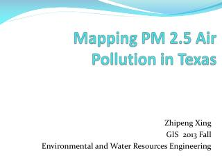 Mapping PM 2.5 Air Pollution in Texas