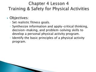 Chapter 4 Lesson  4  Training  & Safety for Physical Activities