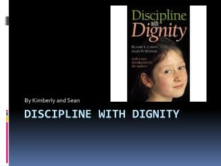 Discipline with dignity
