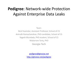Pedigree : Network-wide Protection Against Enterprise Data Leaks
