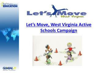 Let's Move, West Virginia Active Schools Campaign