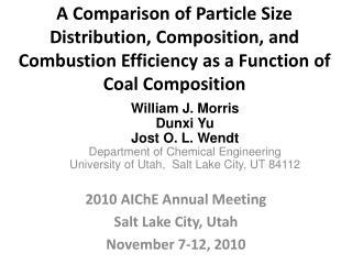 2010  AIChE  Annual Meeting  Salt Lake City, Utah November 7-12,  2010