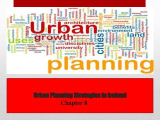 Urban Planning Strategies in Ireland