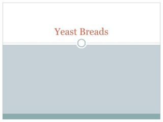 Yeast Breads
