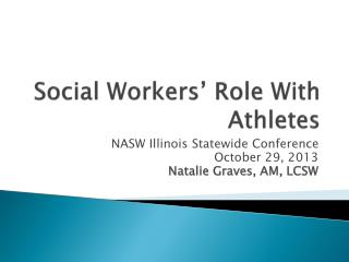Social Workers� Role With Athletes