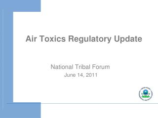 Air Toxics Regulatory Update