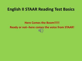 English II STAAR Reading Test Basics