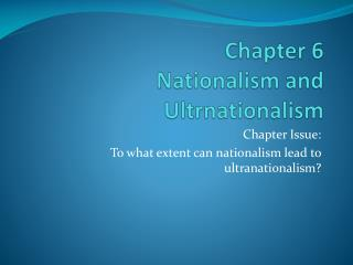 Chapter 6 Nationalism and  Ultrnationalism
