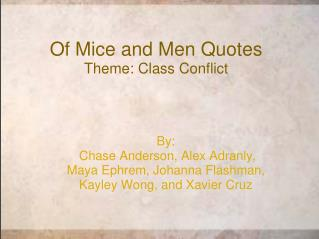 Of Mice and Men Quotes Theme: Class Conflict