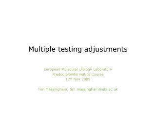 Multiple testing adjustments