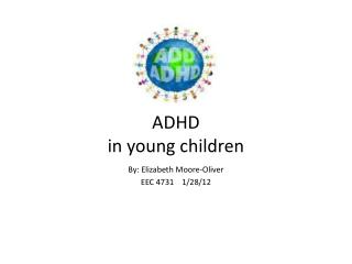 ADHD  in young children