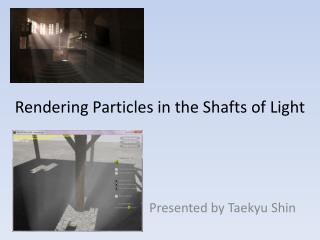 Rendering Particles in the Shafts of Light