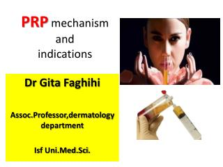 PRP  mechanism and  indications