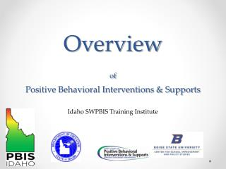 Overview  of Positive Behavioral Interventions & Supports