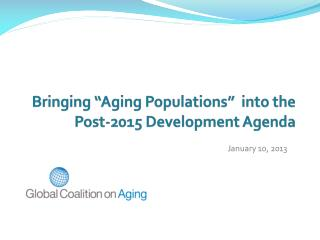 "Bringing  ""Aging Populations""  into the Post-2015 Development Agenda"