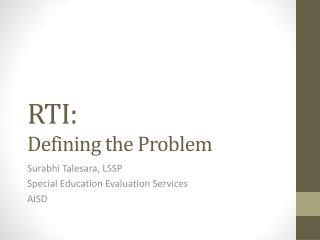 RTI: Defining the Problem