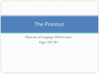 The Pronoun