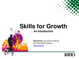 Skills  for  Growth An  Introduction
