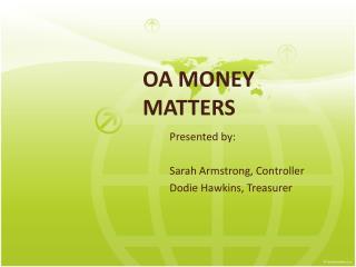 OA MONEY  MATTERS