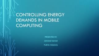 Controlling energy demands in mobile computing