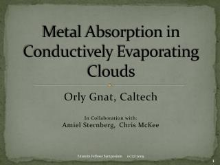 Metal Absorption in Conductively Evaporating Clouds