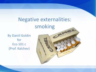 Negative externalities: smoking